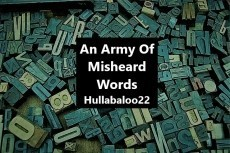 An Army Of Misheard Words