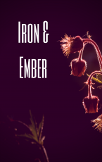Iron and Ember