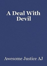A Deal With Devil