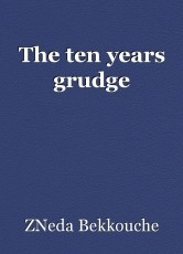 The ten years grudge