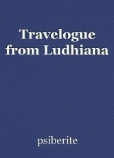 Travelogue from Ludhiana