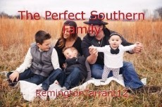 The Perfect Southern Family