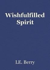 Wishfulfilled Spirit