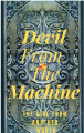 Devil From The Machine: The Girl From Another World