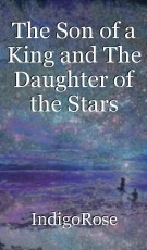 The Son of a King and The Daughter of the Stars