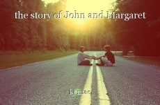 the story of John and Margaret