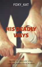 HIS DEADLY WAYS (A STALKER SERIES)