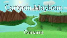 Cartoon Mayhem
