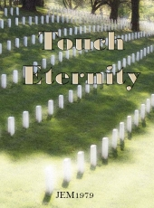 Touch Eternity