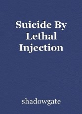 Suicide By Lethal Injection