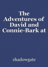 The Adventures of David and Connie-Bark at the Moon