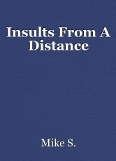 Insults From A Distance