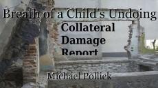 Breath of a Child's Undoing