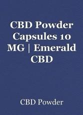 CBD Powder Capsules 10 MG | Emerald CBD