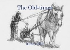 The Old-timer