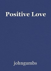 Positive Love