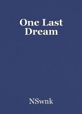 One Last Dream