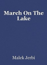 March On The Lake