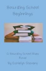 Boarding School Beginnings