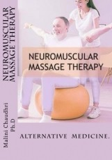 Neuromuscular Massage Therapy. Alternative Medicine
