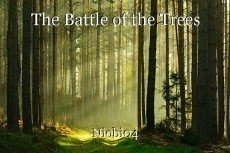 The Battle of the Trees