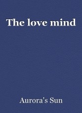 The love mind