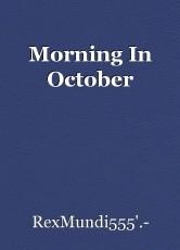 Morning In October