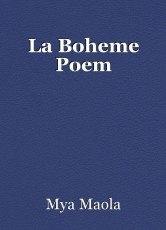 La Boheme Poem