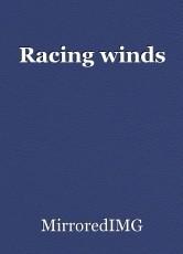 Racing winds
