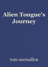 Alien Tongue's Journey