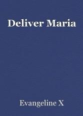 Deliver Maria