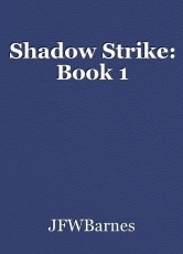 Shadow Strike: Book 1