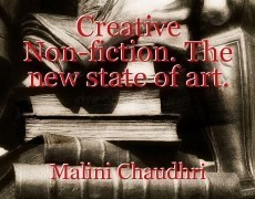 Creative Non-fiction. The new state of art.