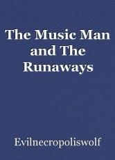The Music Man and The Runaways