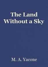 The Land Without a Sky