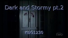 Dark and Stormy pt.2
