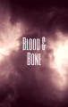 Blood & Bone