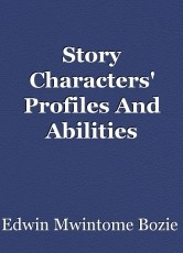 Story Characters' Profiles And Abilities