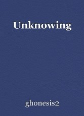 Unknowing
