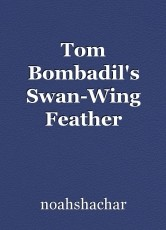 Tom Bombadil's Swan-Wing Feather