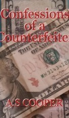Confessions of a Counterfeiter