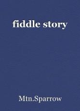 fiddle story