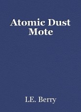 Atomic Dust Mote