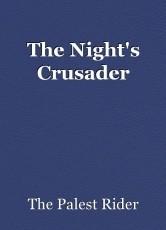 The Night's Crusader