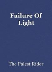 Failure Of Light