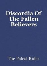 Discordia Of The Fallen Believers