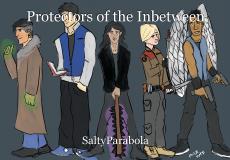 Protectors of the Inbetween