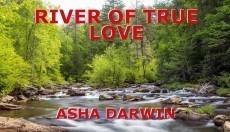 RIVER OF TRUE LOVE
