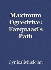 Maximum Ogredrive: Farquaad's Path