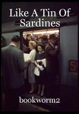 Like A Tin Of Sardines